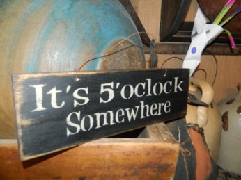 IT'S 5 O'CLOCK SOMEWHERE HANGING SIGN