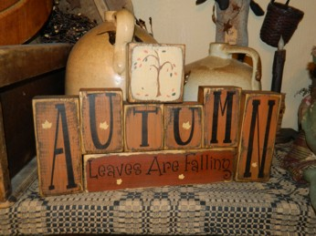 AUTUMN LEAVES ARE FALLING PRIMITIVE BLOCK SIGN SIGNS
