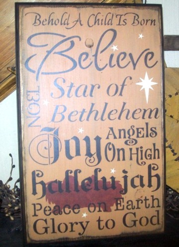 #2820 BELIVE JESUS PRIMITIVE CHRISTMAS SIGN SIGNS
