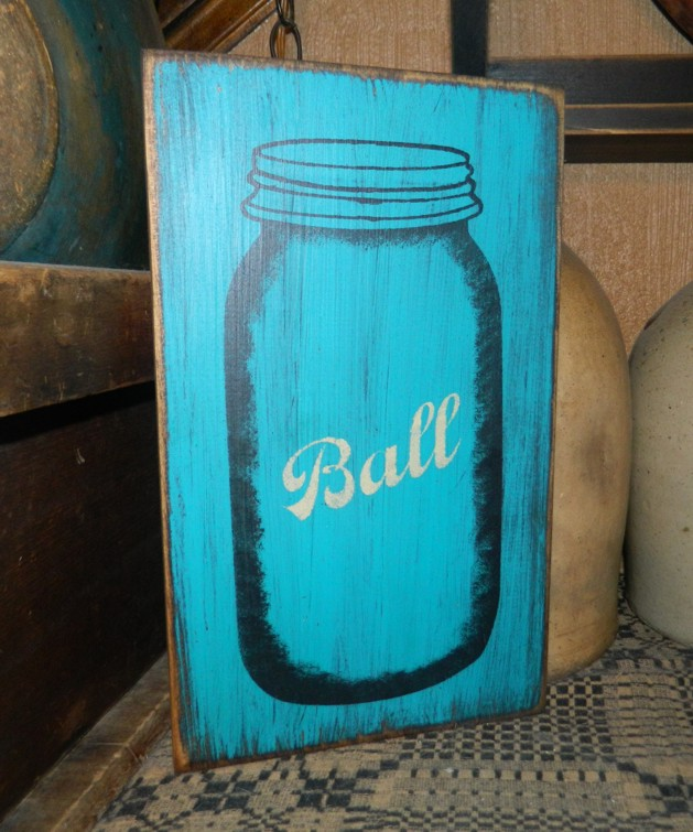 BALL MASON JAR PRIMITIVE SIGN SIGNS