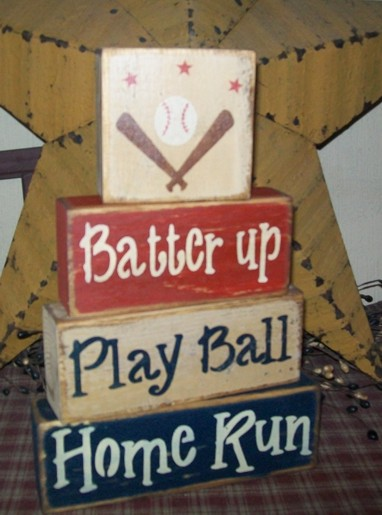 BATTERS UP PLAY BALL HOME RUN PRIMITIVE BLOCK SIGN SIGNS