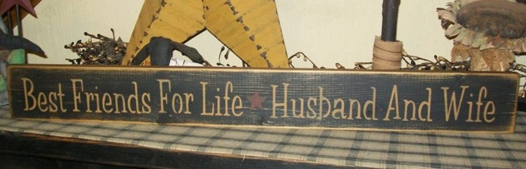 BEST FRIENDS FOR LIFE HUSBAND AND WIFE PRIMITIVE SIGN SIGNS