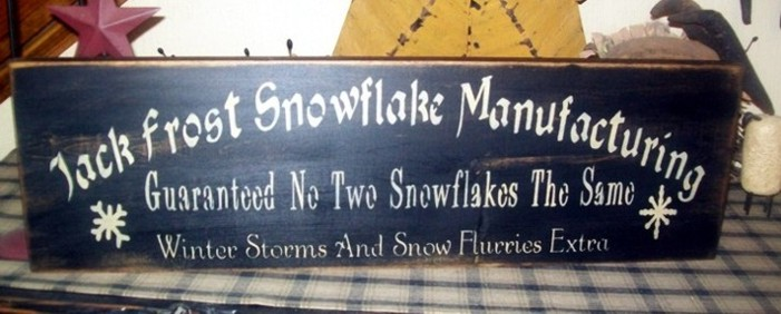 JACK FROST SNOWFLAKE MANUFACTURING PRIMITIVE WINTER SIGN SIGNS