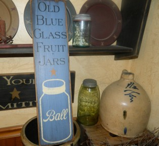 OLD BLUE FRUIT JAR BALL PRIMITIVE SIGN SIGNS