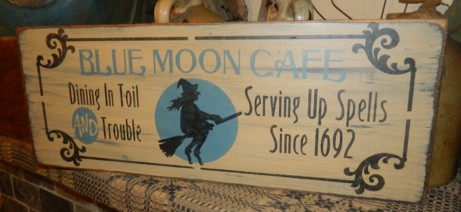 BLUE MOON CAFE PRIMITIVE HALLOWEEN SIGN SIGNS