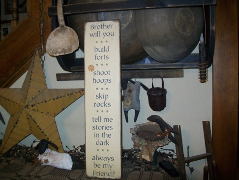 BROTHER WILL YOU PRIMITIVE SIGN SIGNS