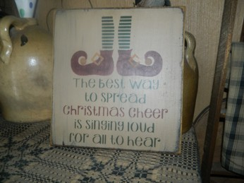 CHRISTMAS CHEER SING LOUD PRIMITIVE SIGN SIGNS