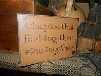 COUPLES THAT FART TOGETHER STAY TOGETHER HANGING SIGN