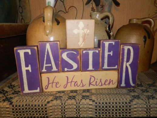 EASTER HE HAS RISEN PRIMITIVE BLOCK SIGN SIGNS