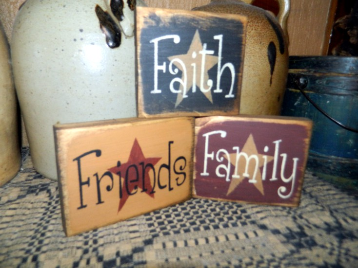 FAITH FAMILY FRIENDS PRIMITIVE SHELF SITTERS SIGNS SIGN