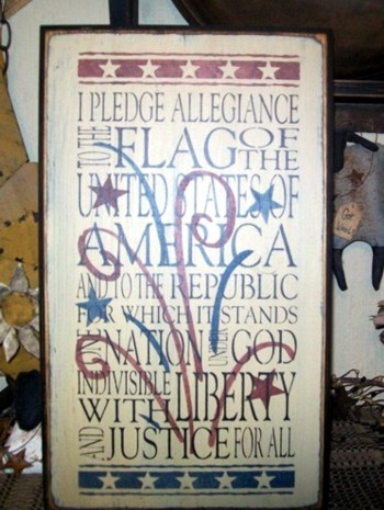 PLEDGE OF ALLIEGENCE FIREWORKS PRIMITIVE SIGN SIGNS