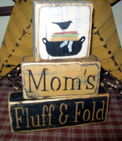 MOM'S FLUFF & FOLD PRIMITIVE BLOCK SIGN SIGNS