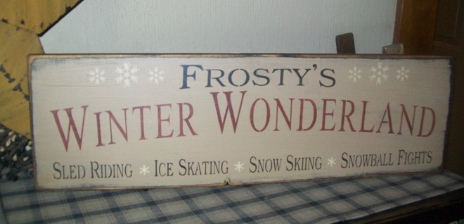 FROSTY'S WINTER WONDERLAND PRIMITIVE SIGN SIGNS