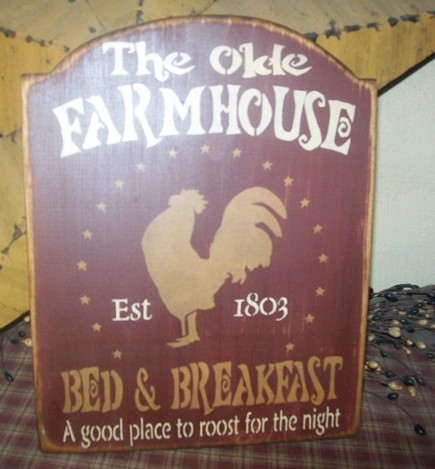 THE OLDE FARMHOUSE BED AND BREAKFAST PRIMITIVE SIGN SIGNS