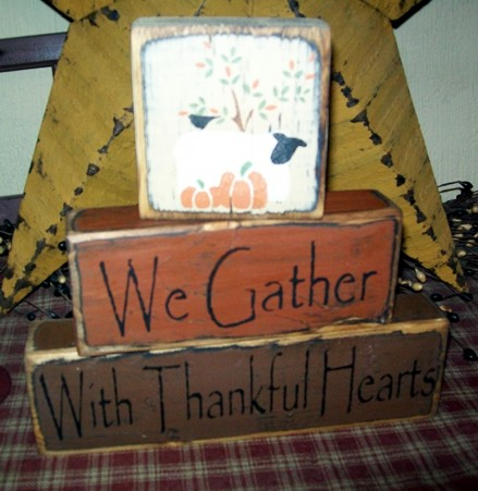 WE GATHER WITH THANKFUL HEARTS PRIMITIVE BLOCK SIGN SIGNS