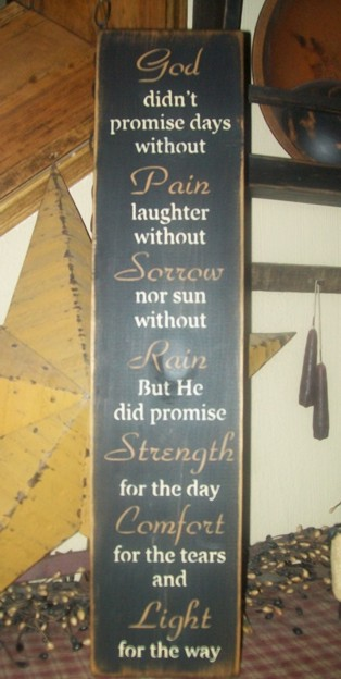 GOD PAIN SORROW RAIN STRENGTH COMFORT LIGHT PRIMITIVE SIGN SIGNS