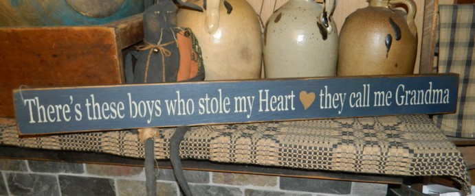 THERE'S THESE BOYS WHOLE STOLE MY HEARTTHEY CALL ME GRANDMA PRIMITIVE SIGN SIGNS