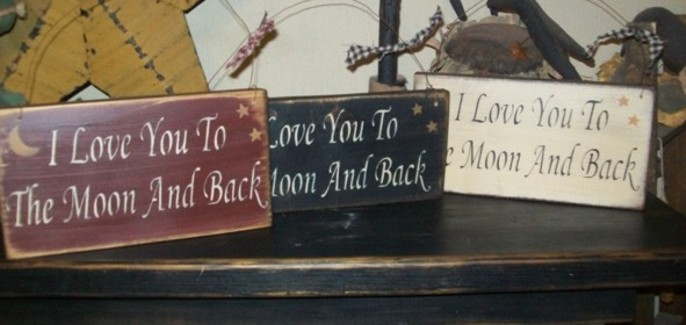 I LOVE YOU TO THE MOON AND BACK PRIMITIVE HANGING SIGN
