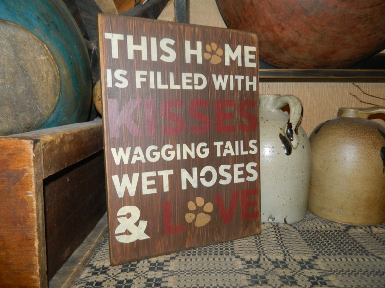 WET NOSES WAGGINH TAILS PRIMITIVE SIGN SIGNS