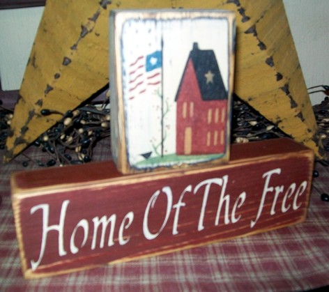 HOME OF THE FREE PRIMITIVE BLOCK SIGN SIGNS