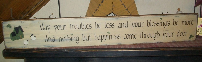 HAPPINESS COME THROUGH YOUR DOOR PRIMITIVE IRISH SIGN SIGNS