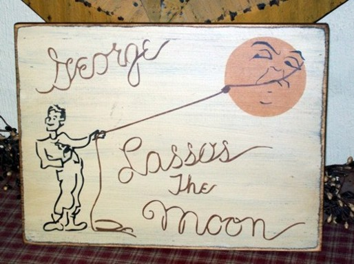 #1725 GEORGE LASSO'S THE MOON PRIMITIVE CHRISTMAS SIGN SIGNS