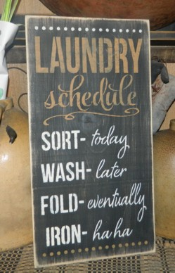 LAUNDRY SCHEDULE   PRIMITIVE SIGN SIGNS