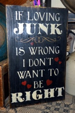 LOVING JUNK PRIMITIVE SIGN SIGNS
