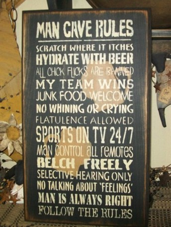 MAN CAVE RULES PRIMITIVE SIGN SIGNS