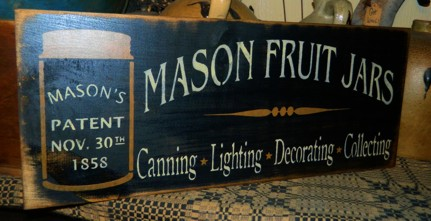 MASON FRUIT JAR PRIMITIVE SIGN SIGNS