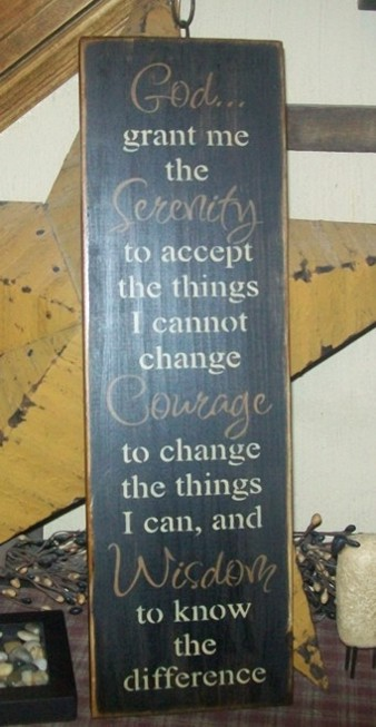 GOD SERENITY, COURAGE, WISDOM PRIMITIVE SIGN SIGNS