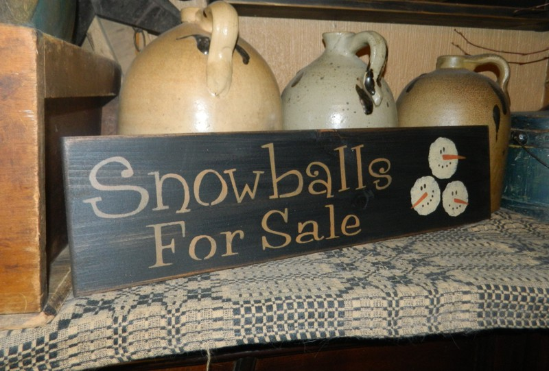 SNOWBALLS FOR SALE PRIMITIVE SIGN SIGNS