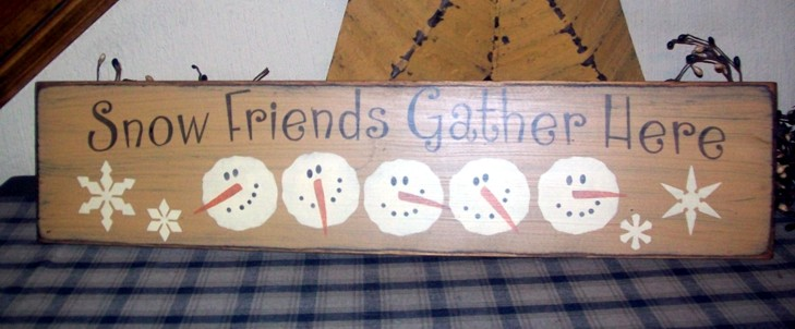 SNOW FRIENDS GATHER HERE PRIMITIVE SIGN SIGNS