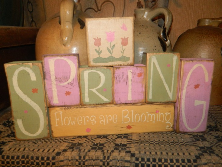 SPRING FLOWERS ARE A BLOOMING PRIMITIVE BLOCK SIGN SIGNS