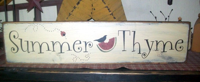 SUMMER THYME PRIMITIVE SIGNS SIGN
