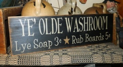 YE' OLDE WASHROOM PRIMITIVE SIGN SIGNS