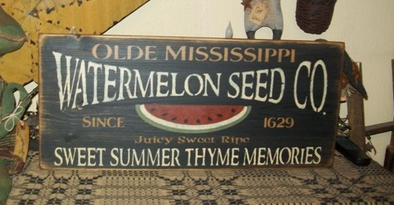 WATERMELON SEED CO PRIMITIVE SIGNS SIGN