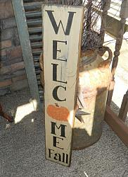 #7000 WELCOME FALL PUMPKIN VERTICAL PRIMITIVE SIGN SIGNS