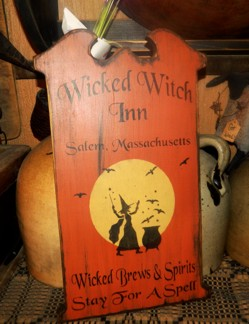WICKED WITCH INN PRIMITIVE SIGN SIGNS