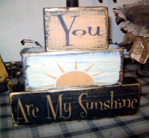 YOU ARE MY SUNSHINE  PRIMITIVE BLOCK SIGN SIGNS