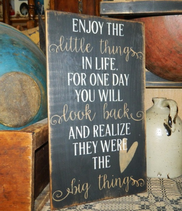 ENJOY THE LITTLE THINGS LIFE PRIMITIVE SIGN SIGNS