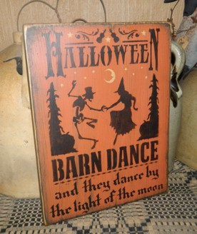 HALLOWEEN BARN DANCE PRIMITIVE SIGN SIGNS