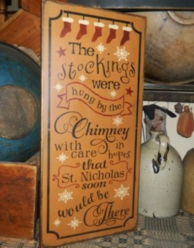 STOCKINGS WERE HUNG BY THE CHIMNEY WITH CARE TYPOGRAPHY PRIMITIVE SIGN SIGNS
