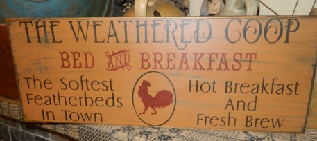 THE WEATHERED COOP PRIMITIVE SIGN SIGNS